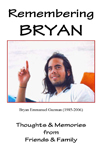 Remembering Bryan: Thoughts and Memories from Friends and Family