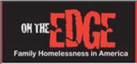 on the edge: Family Homelessness in America