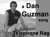 "A Dan Guzman Song: ""Telephone Rag"""