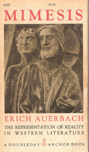 Erich Auerbach's Mimesis: The Representation of Reality in Western Literature