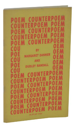 Poem Counterpoem by Margaret Danner and Dudley Randall
