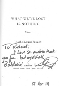 Rachel Louise Snyder, Inscription to What We've Lost Is Nothing