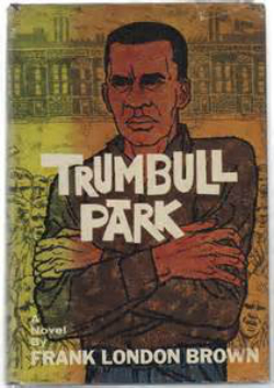 "Frank London Brown's ""Trumbull Park"""